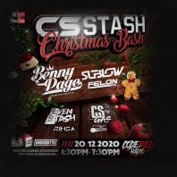 CS STASH Christmas Bash – Benny page/Sublow HZ/MC Felon/DubShotta – 20/12/2020