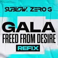 Freed From Desire REFIX (Sublow HZ / Zero G) – FREE BOOTLEG