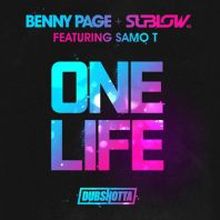One Life – Sublow HZ/Benny Page/FT. Samo T – Out Now
